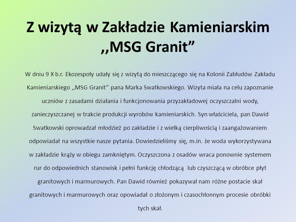 Z wizytą w Zakładzie Kamieniarskim ,,MSG Granit