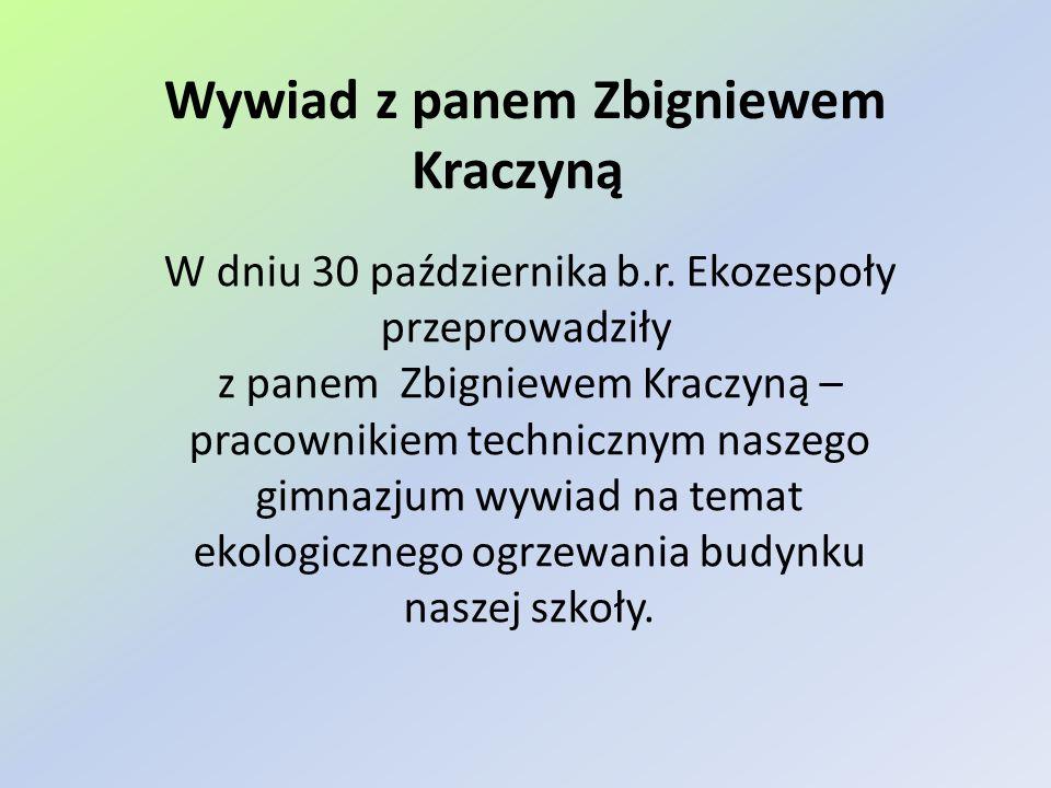 Wywiad z panem Zbigniewem Kraczyną