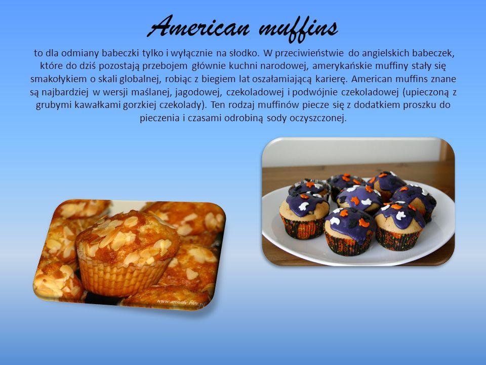 American muffins to dla odmiany babeczki tylko i wyłącznie na słodko