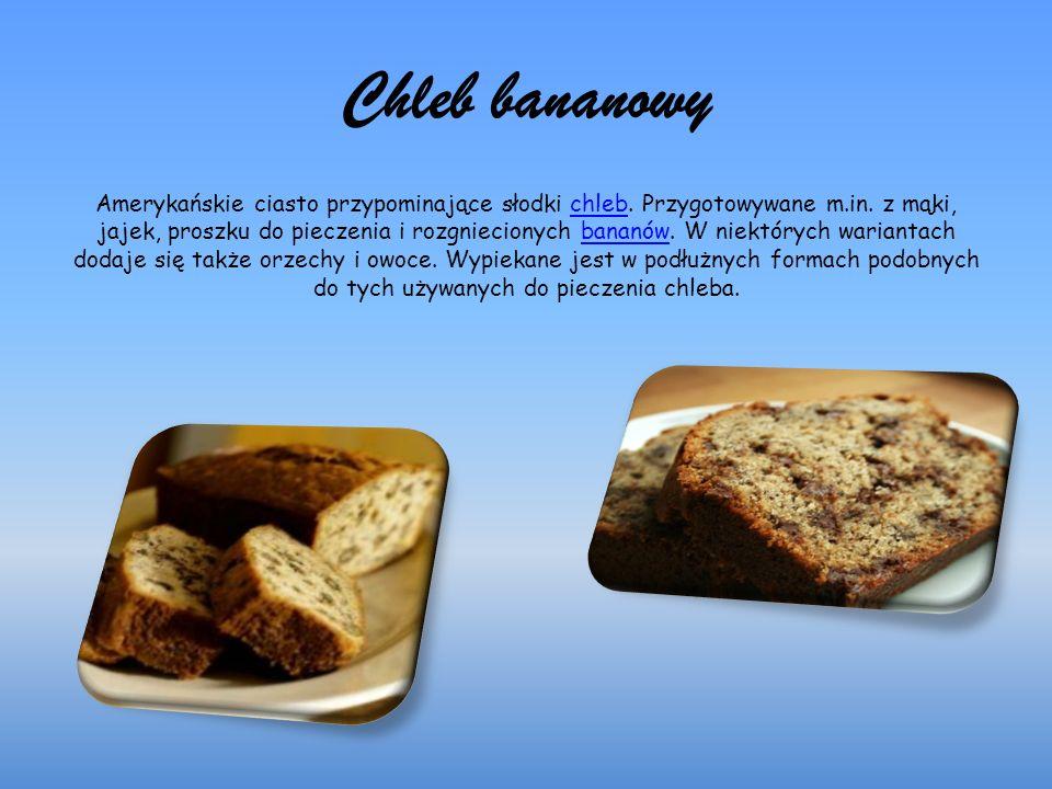 Chleb bananowy Amerykańskie ciasto przypominające słodki chleb