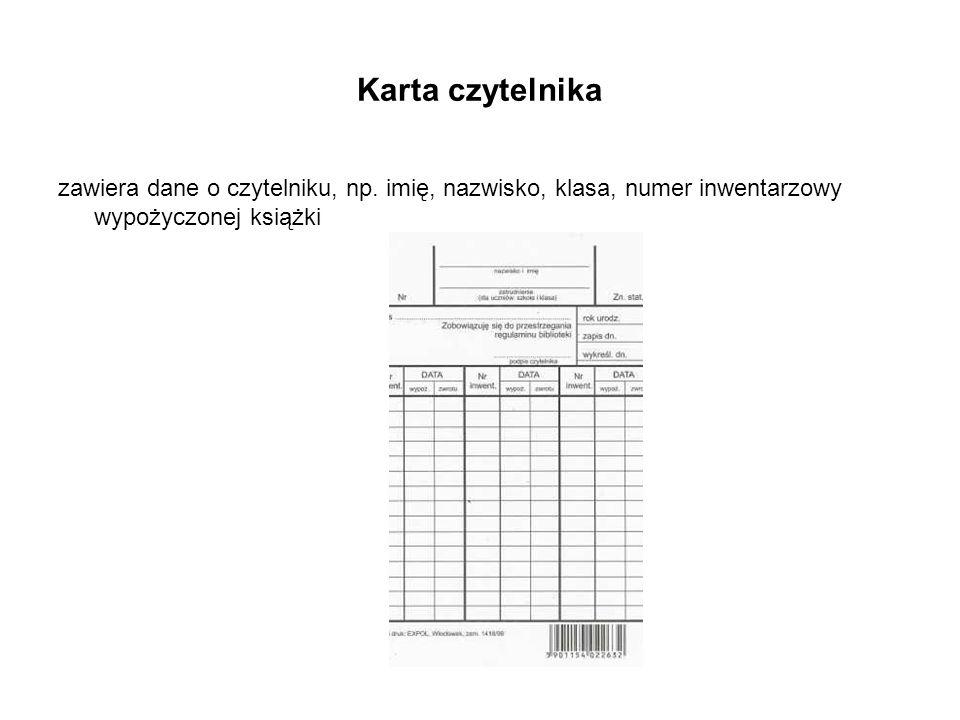 Karta czytelnika zawiera dane o czytelniku, np.