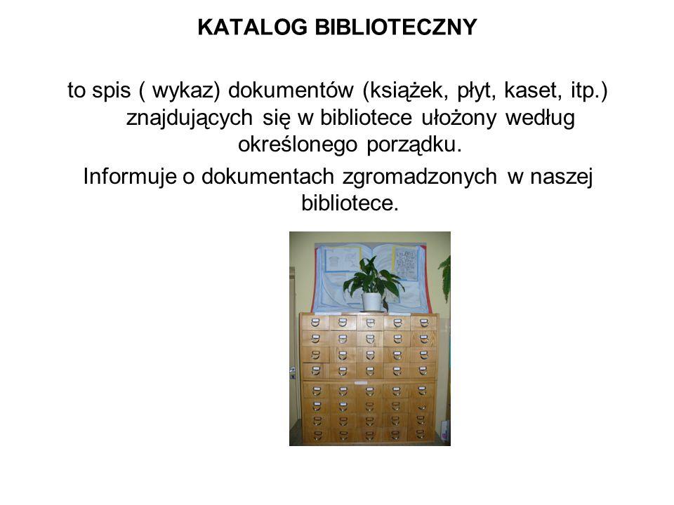 Informuje o dokumentach zgromadzonych w naszej bibliotece.