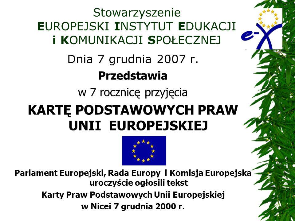 Stowarzyszenie EUROPEJSKI INSTYTUT EDUKACJI i KOMUNIKACJI SPOŁECZNEJ