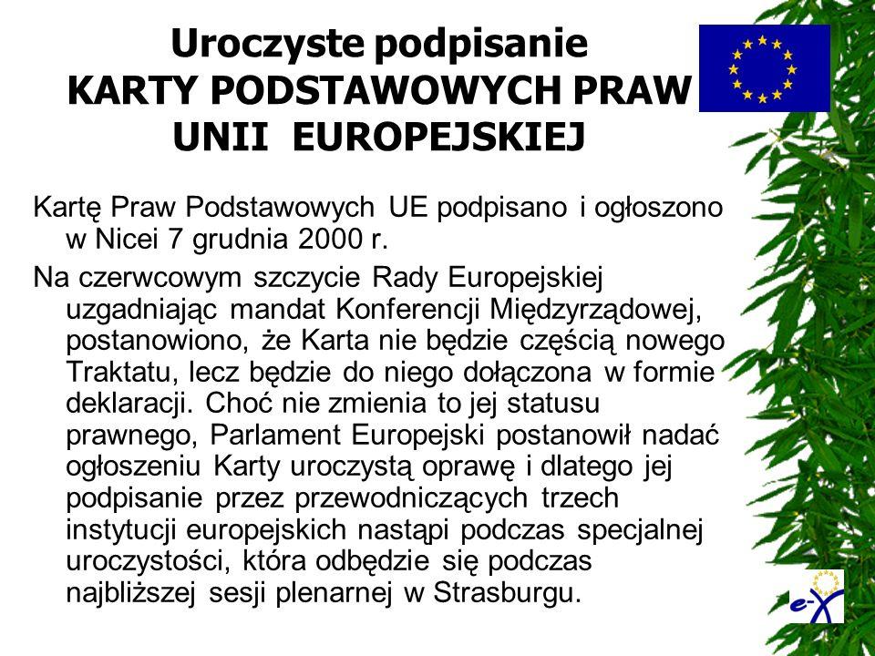 Uroczyste podpisanie KARTY PODSTAWOWYCH PRAW UNII EUROPEJSKIEJ