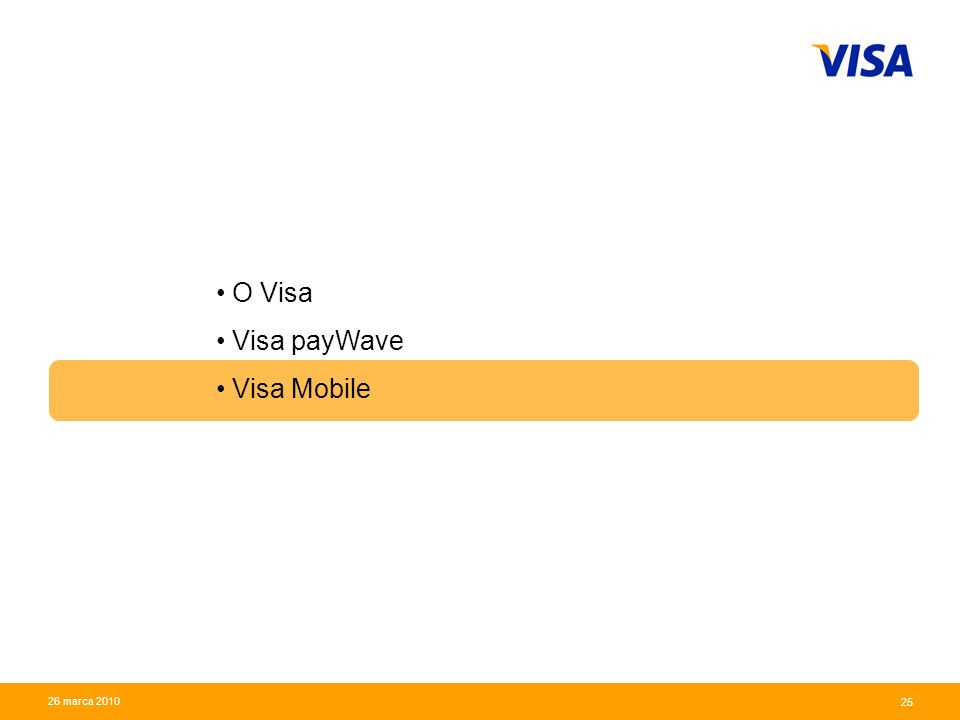 O Visa Visa payWave Visa Mobile 26 marca 2010