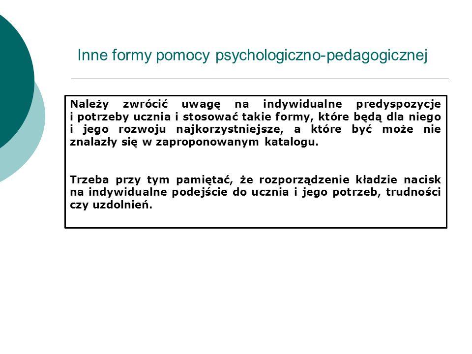 Inne formy pomocy psychologiczno-pedagogicznej
