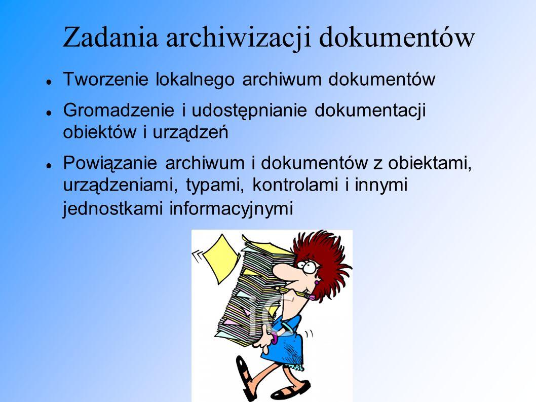 Zadania archiwizacji dokumentów