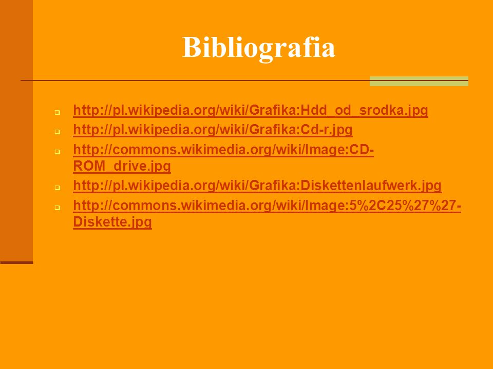 Bibliografia http://pl.wikipedia.org/wiki/Grafika:Hdd_od_srodka.jpg