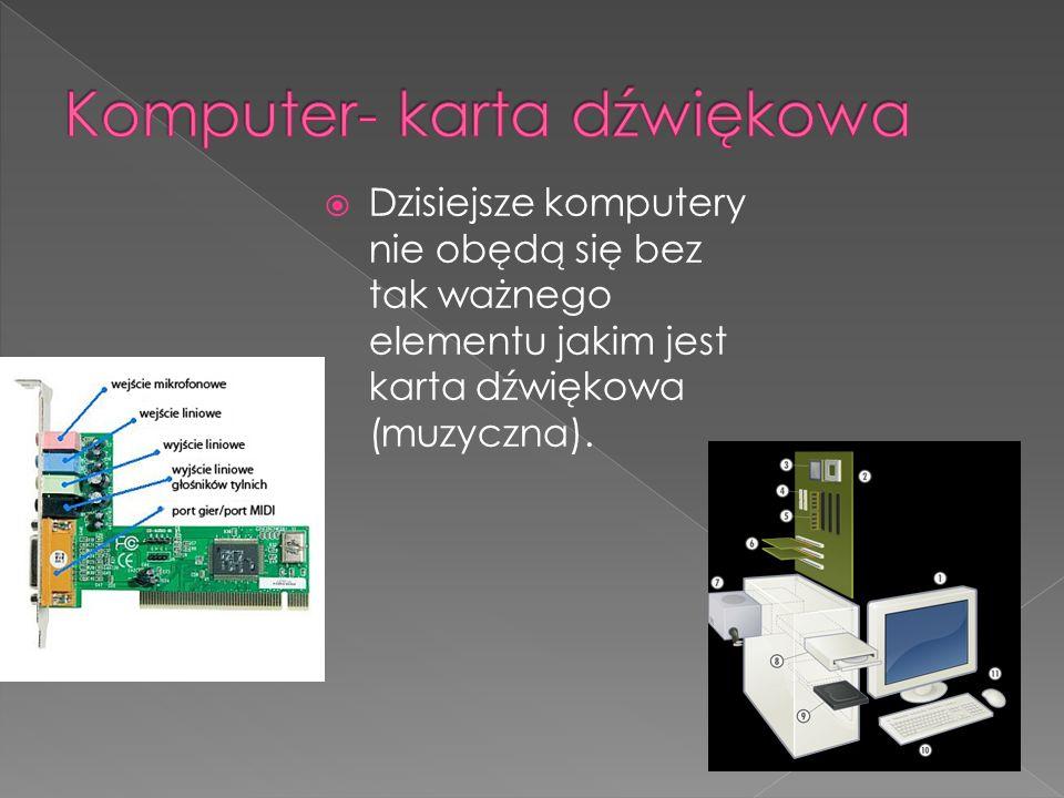 Komputer- karta dźwiękowa