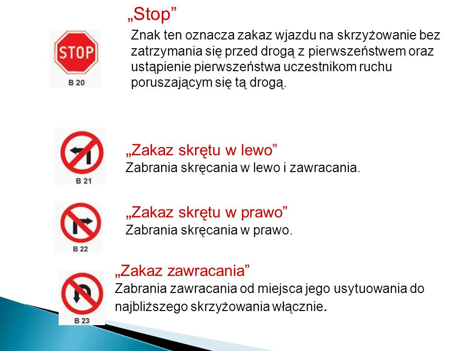 """""""Stop """"Zakaz skrętu w lewo """"Zakaz skrętu w prawo """"Zakaz zawracania"""