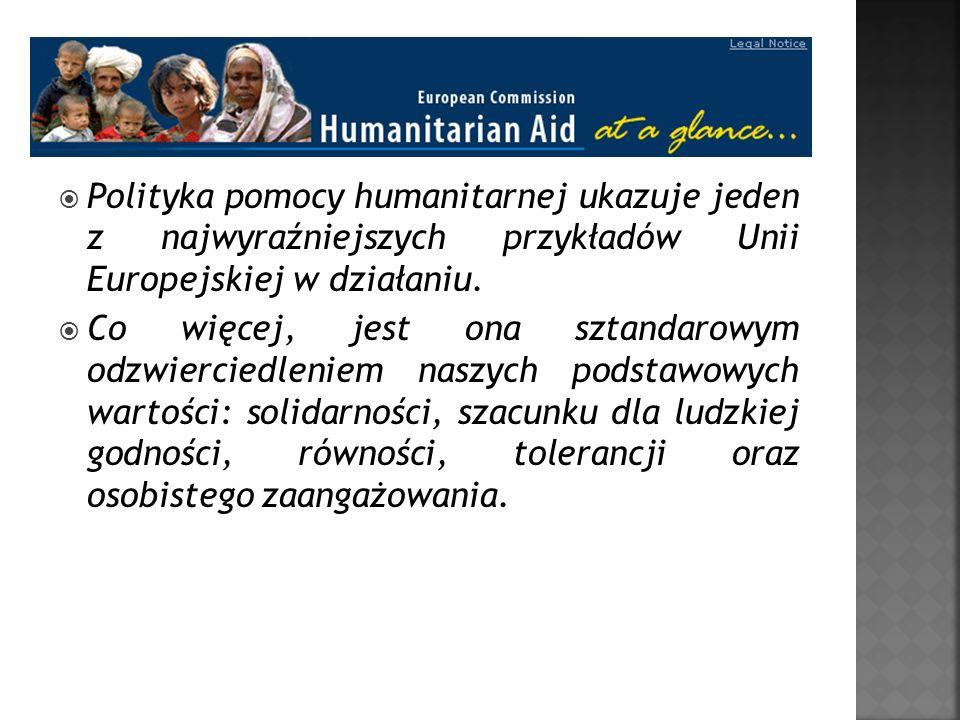 Polityka pomocy humanitarnej ukazuje jeden z najwyraźniejszych przykładów Unii Europejskiej w działaniu.