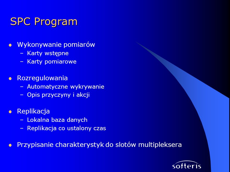 SPC Program Wykonywanie pomiarów Rozregulowania Replikacja