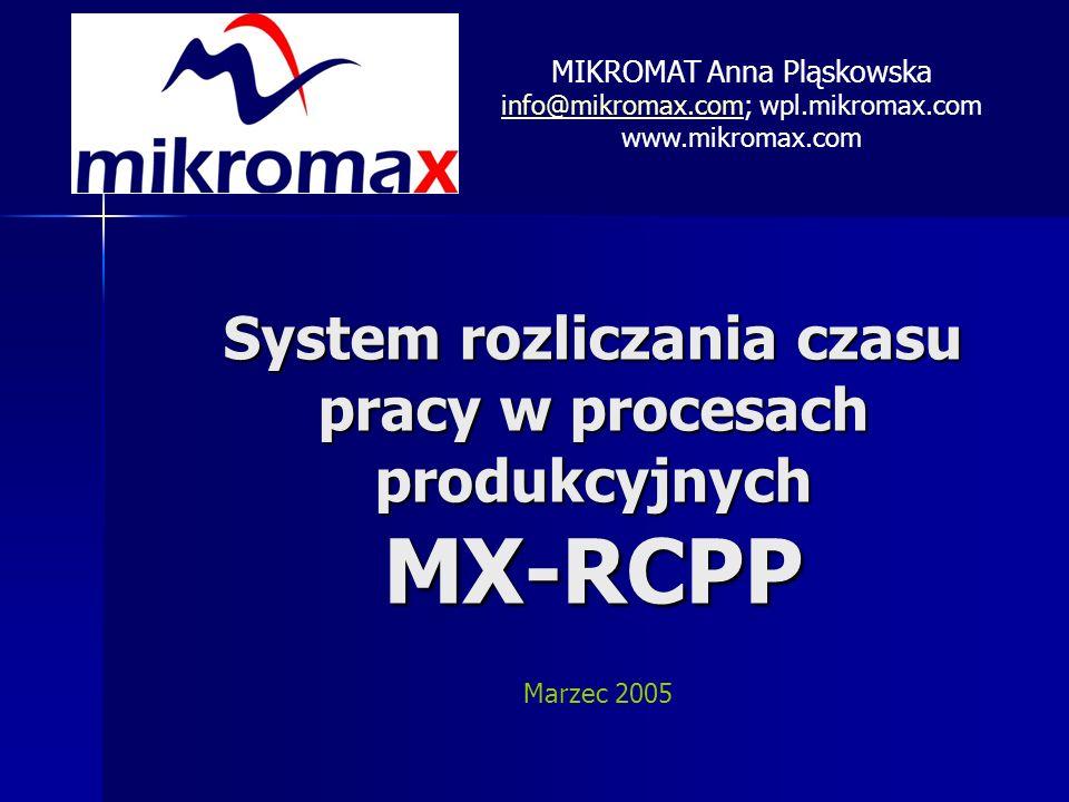 System rozliczania czasu pracy w procesach produkcyjnych MX-RCPP