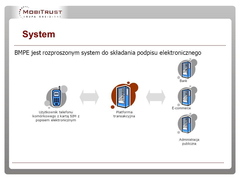 System BMPE jest rozproszonym system do składania podpisu elektronicznego. Administracja publiczna.