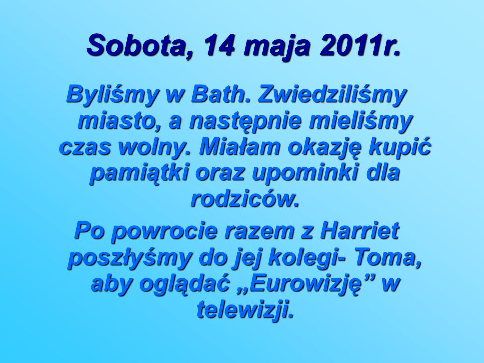Sobota, 14 maja 2011r.