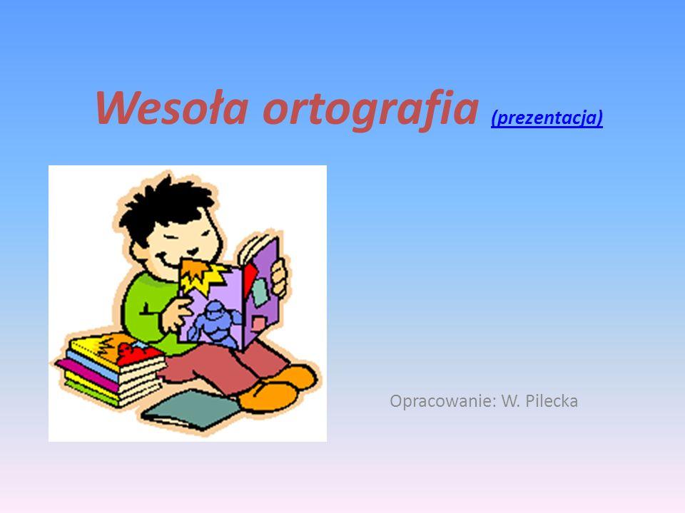 Wesoła ortografia (prezentacja)