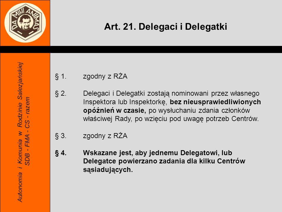 Art. 21. Delegaci i Delegatki