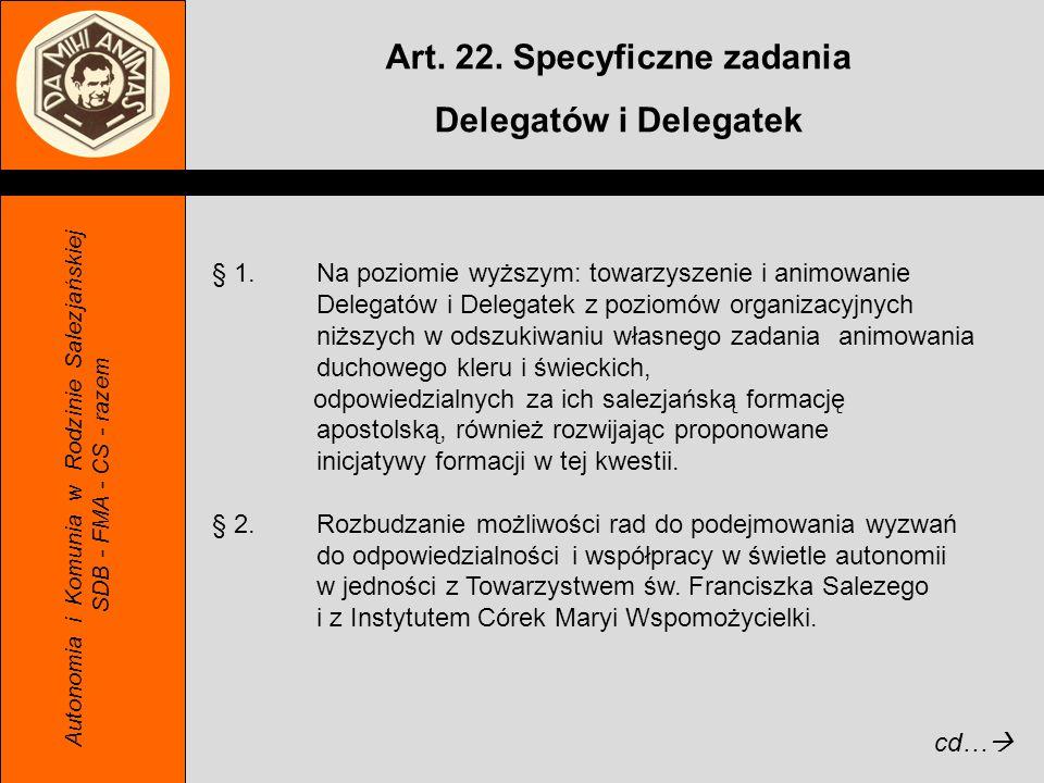 Art. 22. Specyficzne zadania Delegatów i Delegatek
