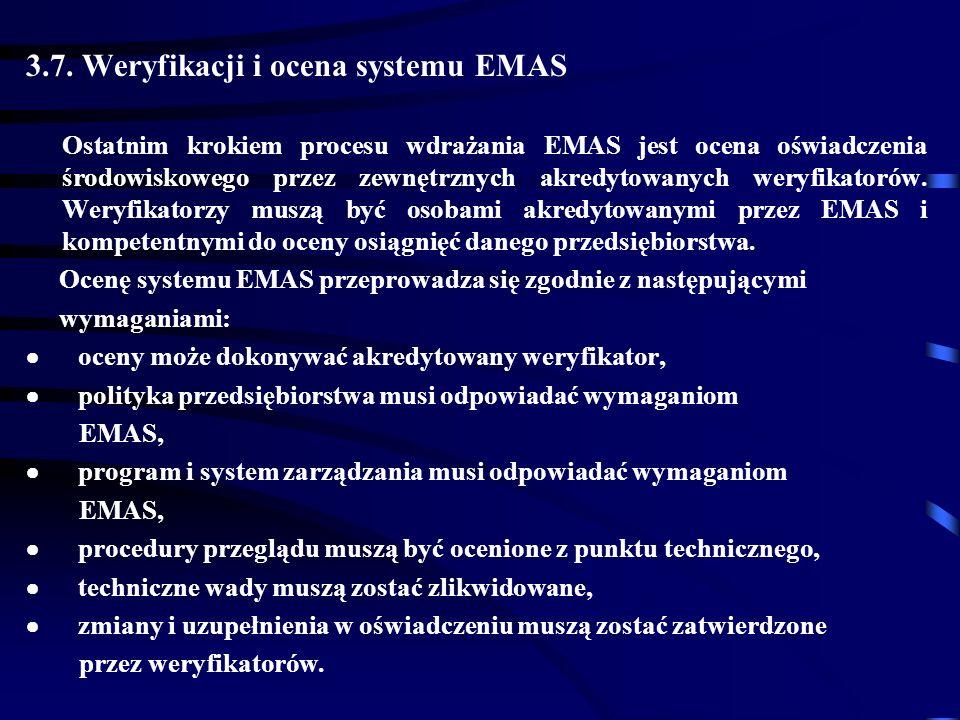 3.7. Weryfikacji i ocena systemu EMAS
