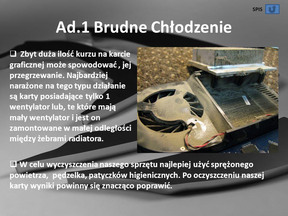 SPIS Ad.1 Brudne Chłodzenie.