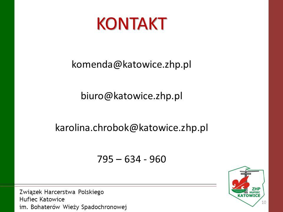 KONTAKT komenda@katowice.zhp.pl biuro@katowice.zhp.pl