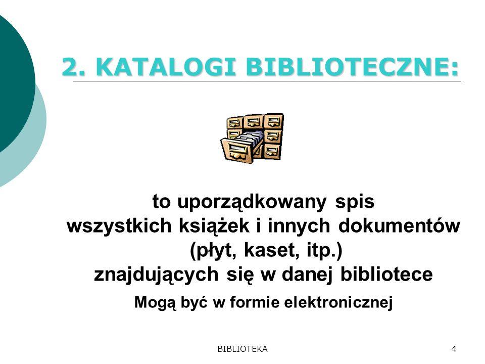 2. KATALOGI BIBLIOTECZNE: