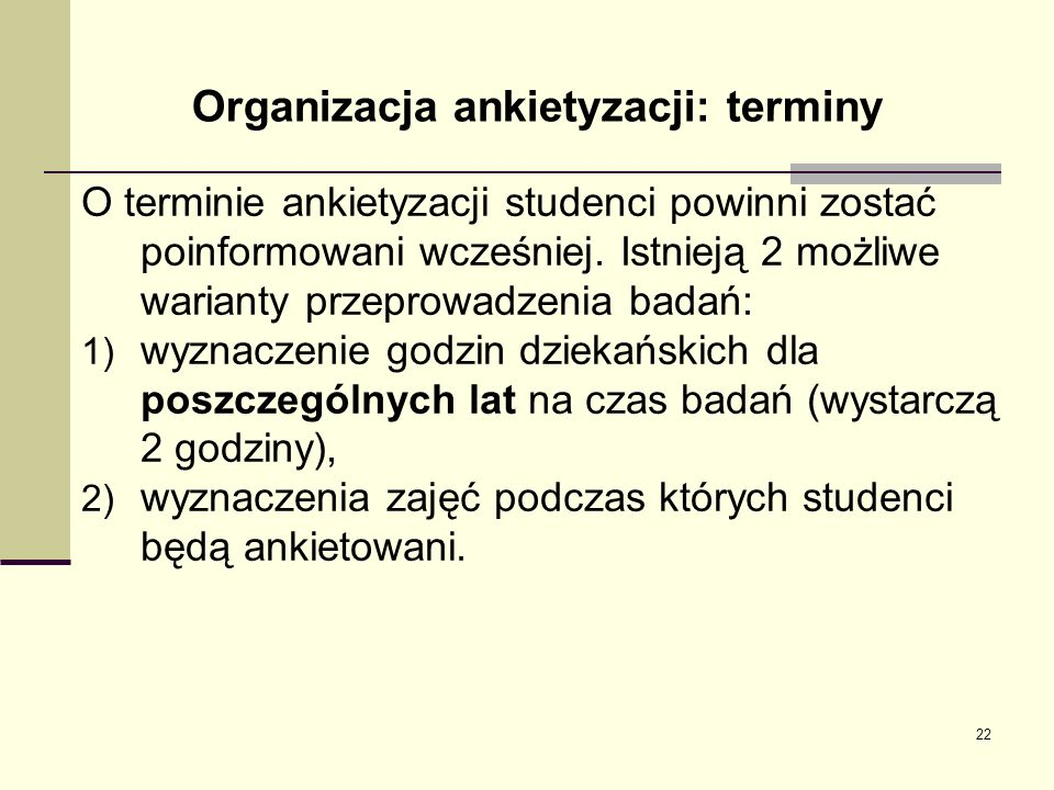 Organizacja ankietyzacji: terminy