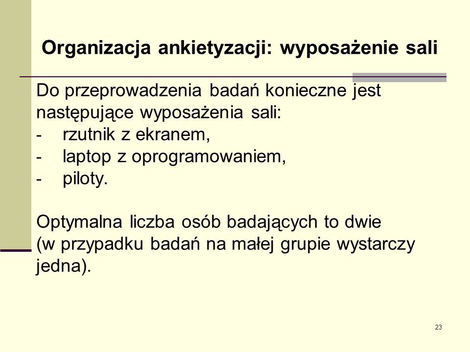 Organizacja ankietyzacji: wyposażenie sali