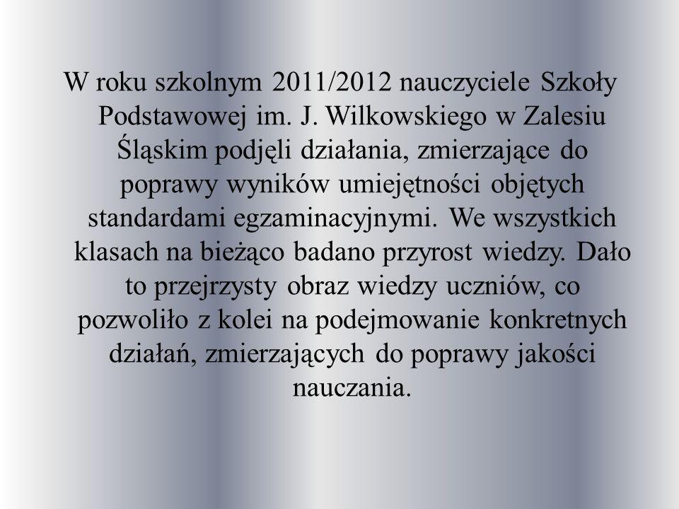 W roku szkolnym 2011/2012 nauczyciele Szkoły Podstawowej im. J