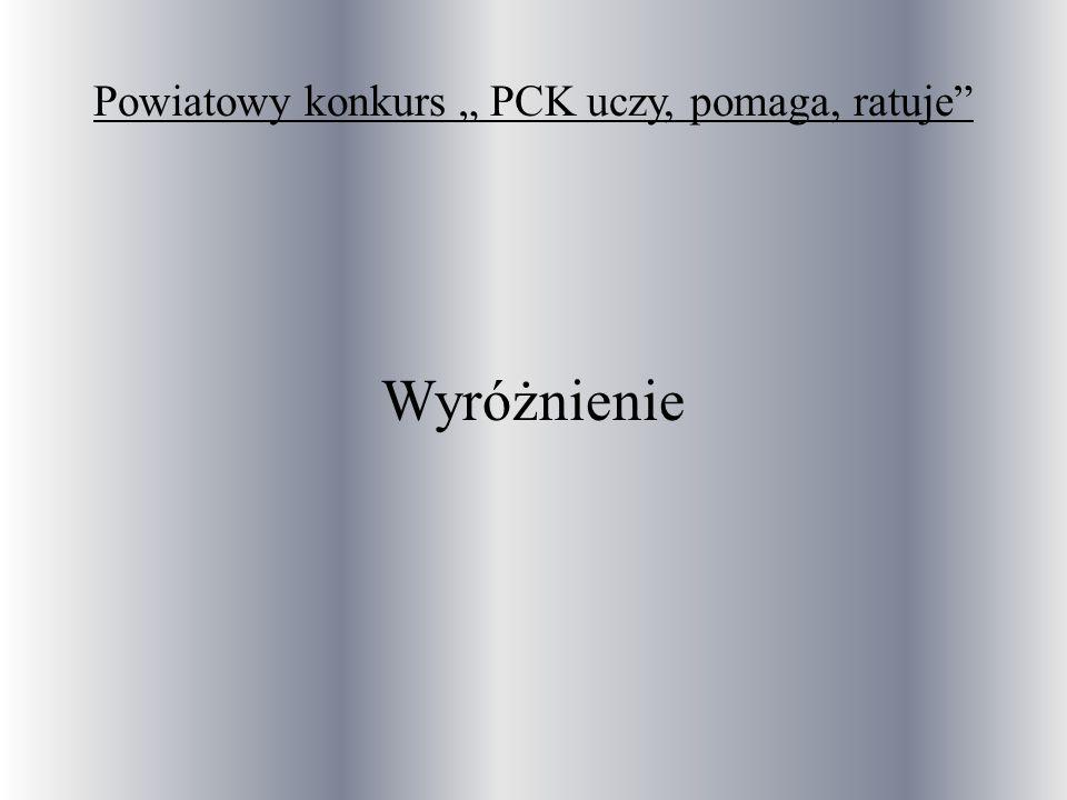 """Powiatowy konkurs """" PCK uczy, pomaga, ratuje"""