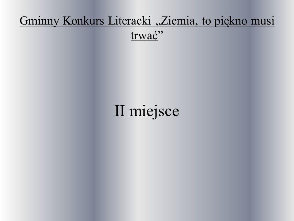 """Gminny Konkurs Literacki """"Ziemia, to piękno musi trwać"""