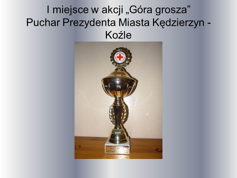 """I miejsce w akcji """"Góra grosza Puchar Prezydenta Miasta Kędzierzyn -Koźle"""