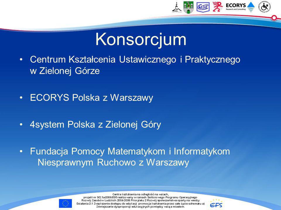 Konsorcjum Centrum Kształcenia Ustawicznego i Praktycznego w Zielonej Górze. ECORYS Polska z Warszawy.