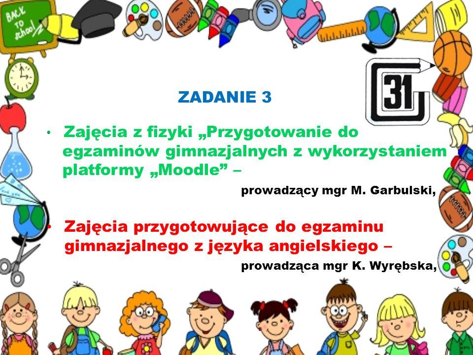 """egzaminów gimnazjalnych z wykorzystaniem platformy """"Moodle –"""