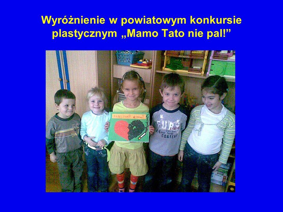 """Wyróżnienie w powiatowym konkursie plastycznym """"Mamo Tato nie pal!"""