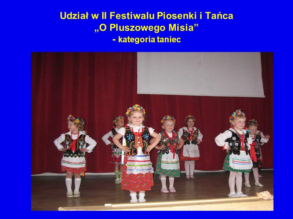 """Udział w II Festiwalu Piosenki i Tańca """"O Pluszowego Misia - kategoria taniec"""