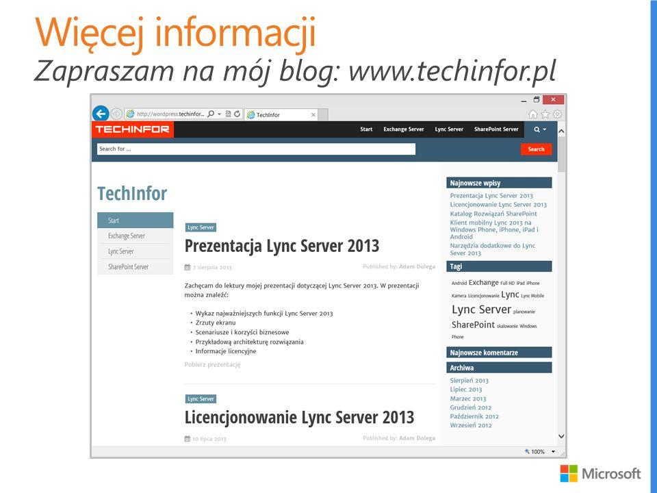 Więcej informacji Zapraszam na mój blog: www.techinfor.pl