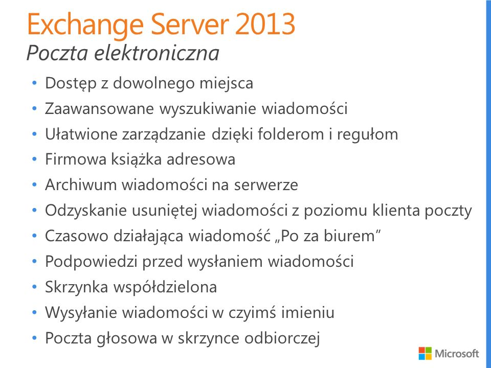 Exchange Server 2013 Poczta elektroniczna Dostęp z dowolnego miejsca