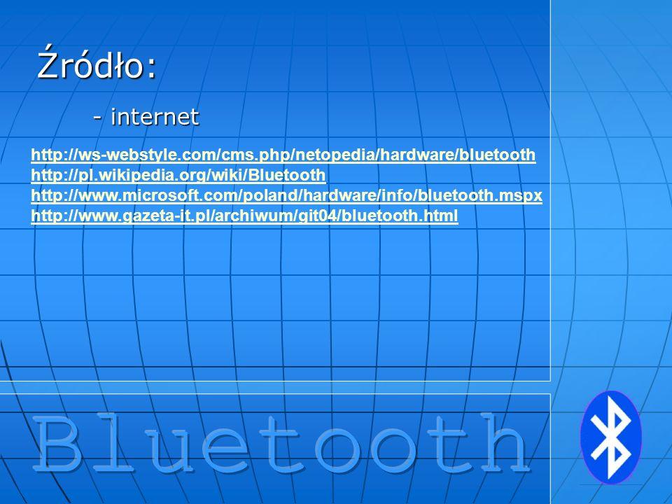 Bluetooth Źródło: - internet