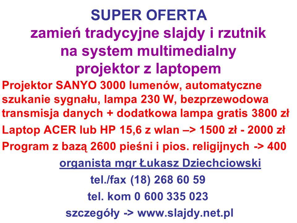 szczegóły -> www.slajdy.net.pl