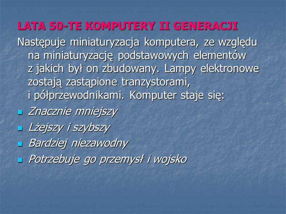 LATA 50-TE KOMPUTERY II GENERACJI
