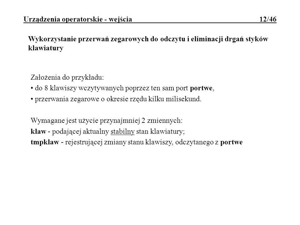 Urządzenia operatorskie - wejścia 12/46