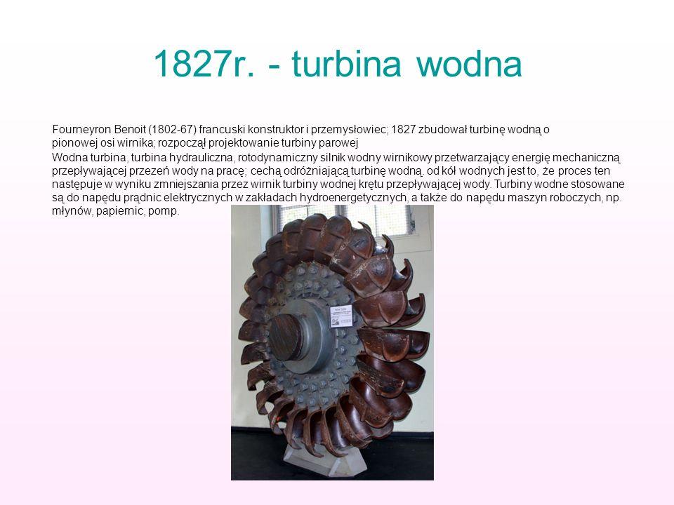 1827r. - turbina wodna