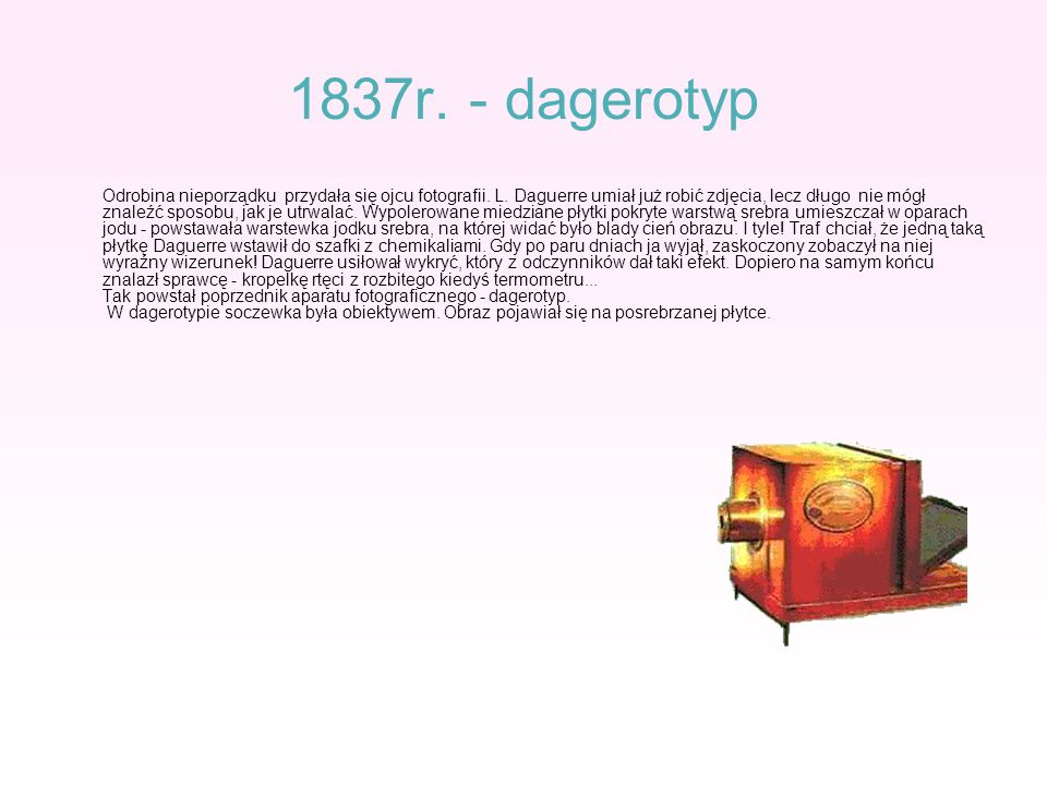 1837r. - dagerotyp