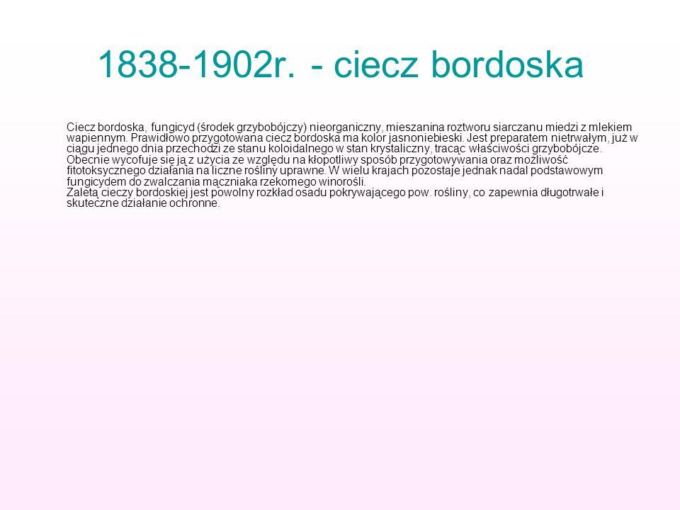 1838-1902r. - ciecz bordoska