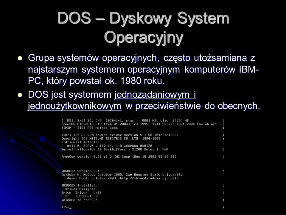 DOS – Dyskowy System Operacyjny