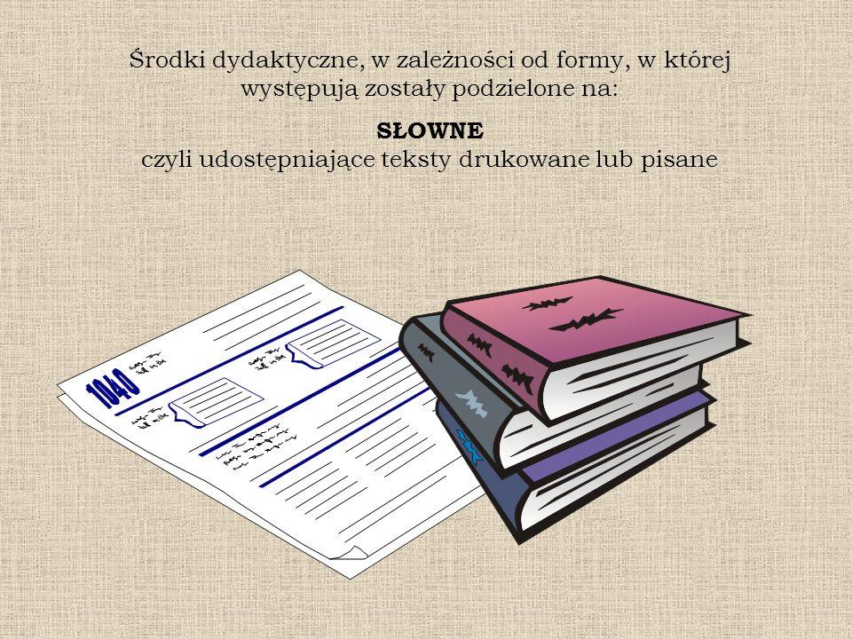 SŁOWNE czyli udostępniające teksty drukowane lub pisane