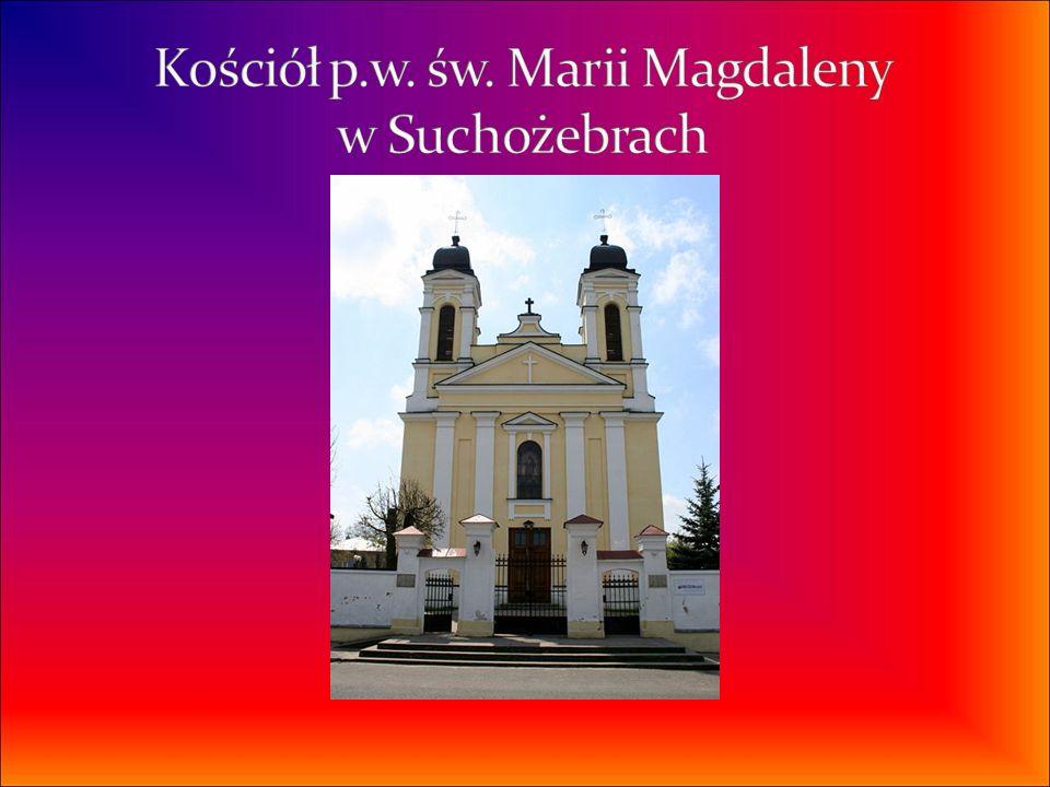 Kościół p.w. św. Marii Magdaleny w Suchożebrach