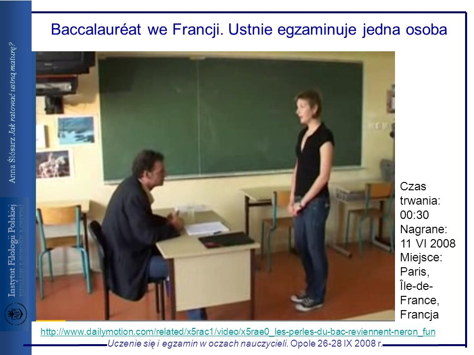 Baccalauréat we Francji. Ustnie egzaminuje jedna osoba
