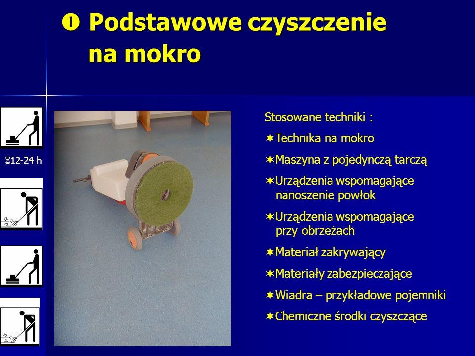  Podstawowe czyszczenie na mokro